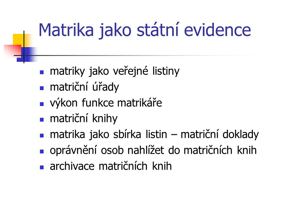 Matrika jako státní evidence