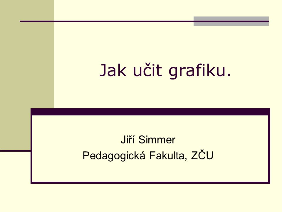 Jiří Simmer Pedagogická Fakulta, ZČU