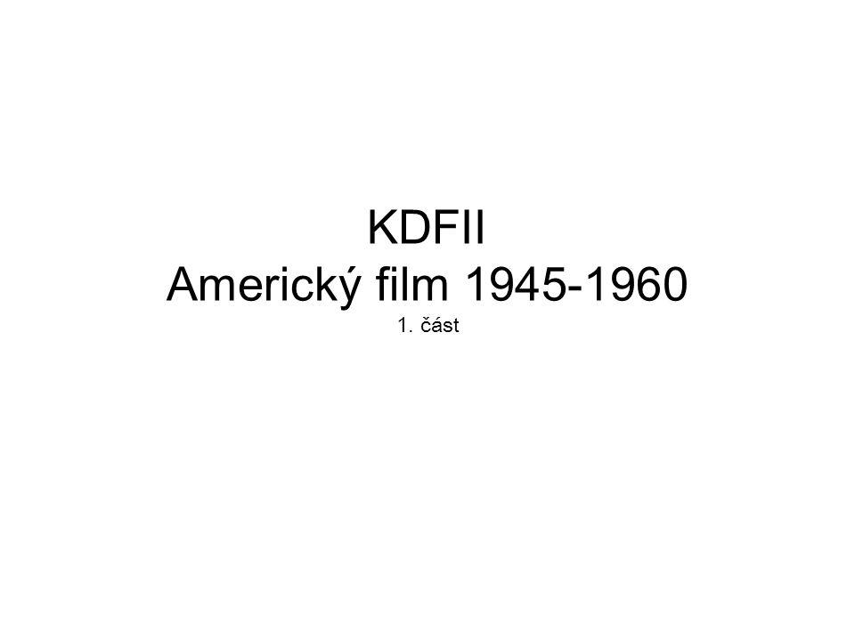 KDFII Americký film 1945-1960 1. část
