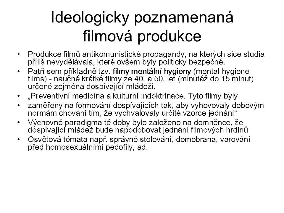 Ideologicky poznamenaná filmová produkce