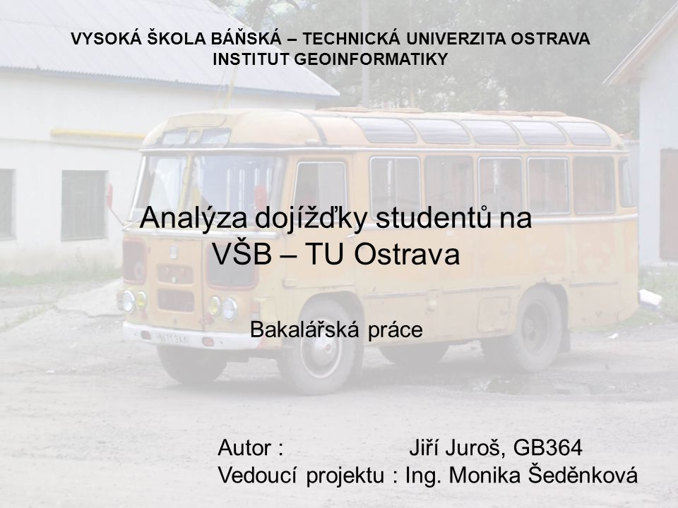 Analýza dojížďky studentů na VŠB – TU Ostrava
