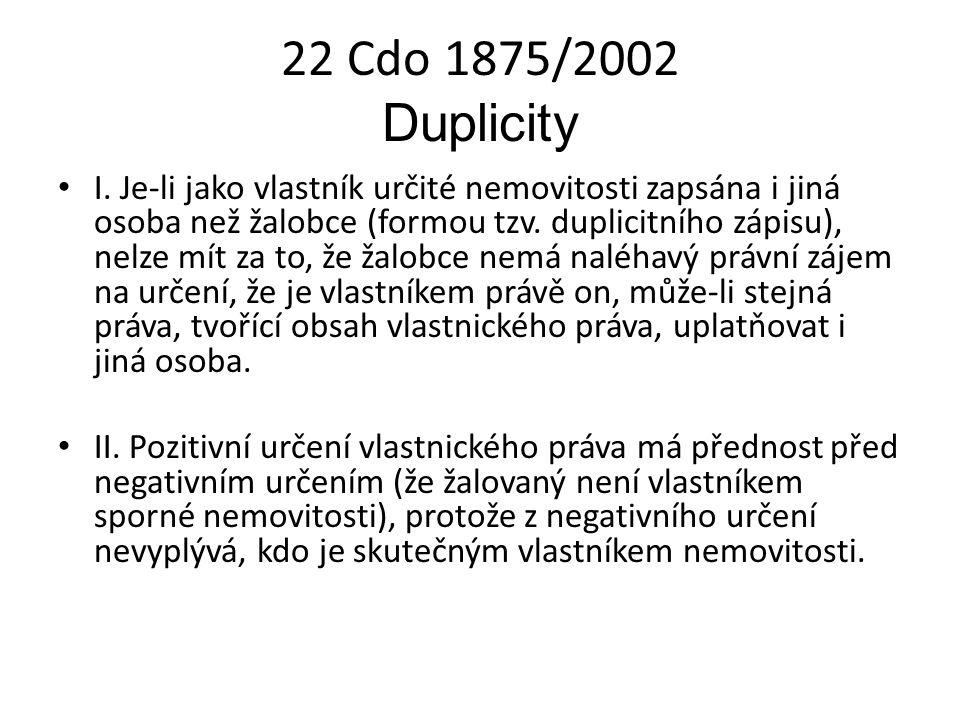22 Cdo 1875/2002 Duplicity