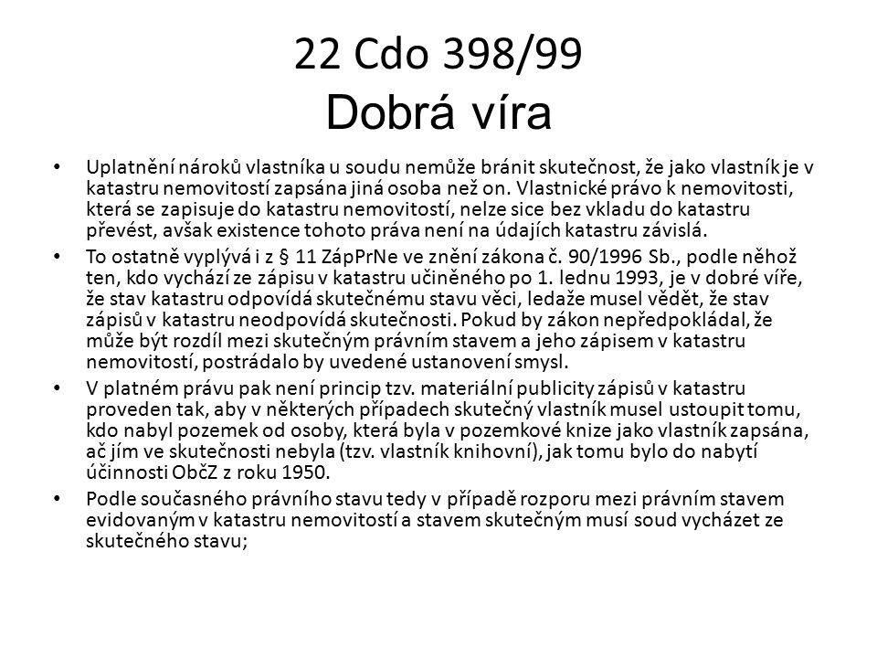 22 Cdo 398/99 Dobrá víra
