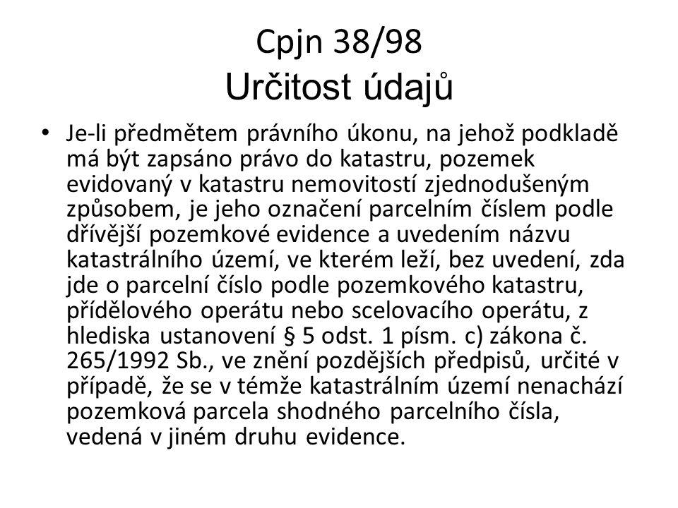 Cpjn 38/98 Určitost údajů