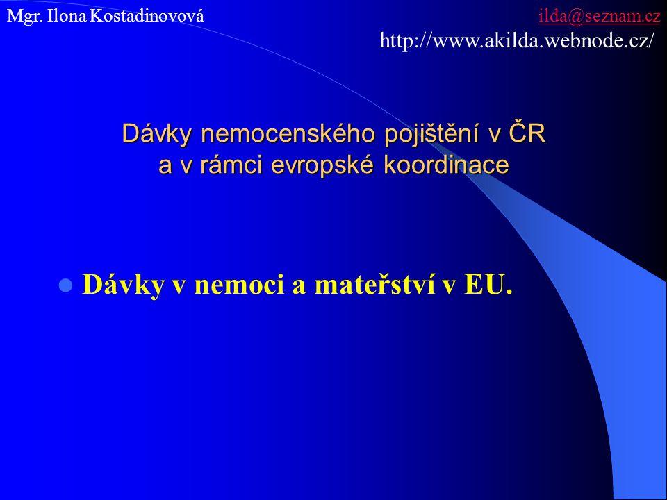 Dávky nemocenského pojištění v ČR a v rámci evropské koordinace