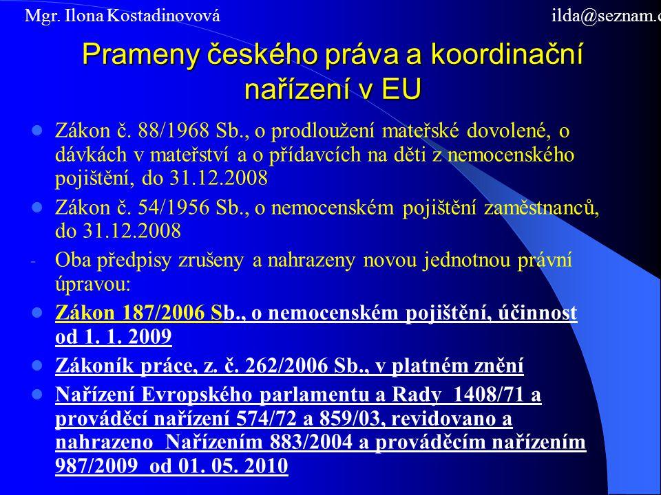 Prameny českého práva a koordinační nařízení v EU