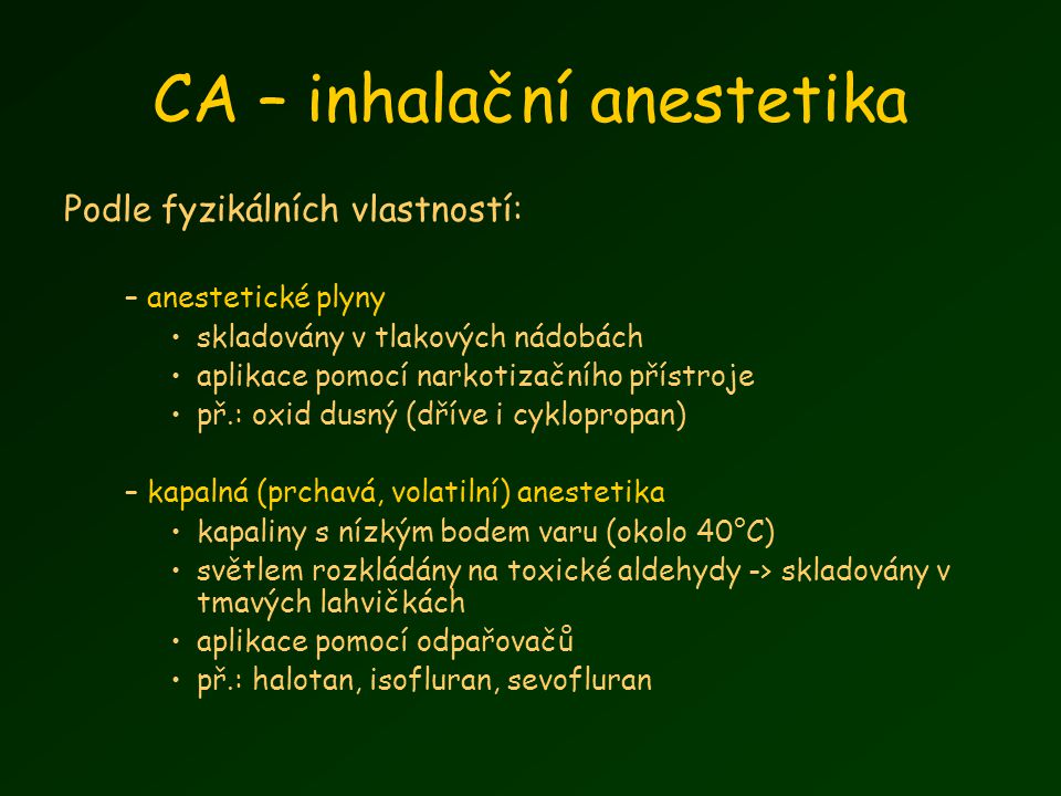 CA – inhalační anestetika