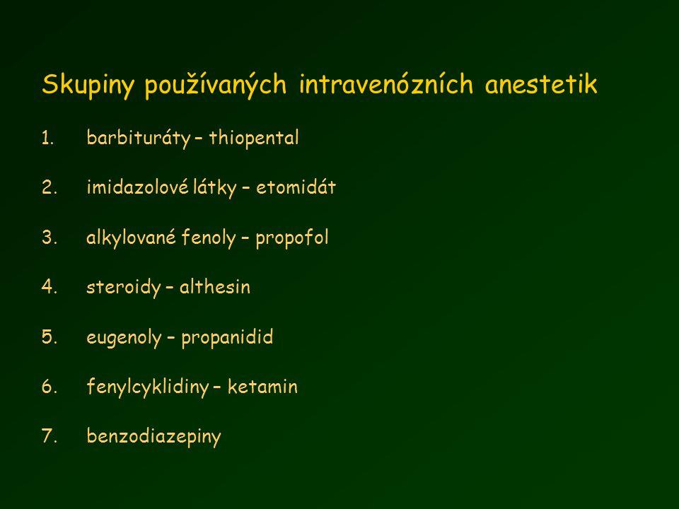 Skupiny používaných intravenózních anestetik