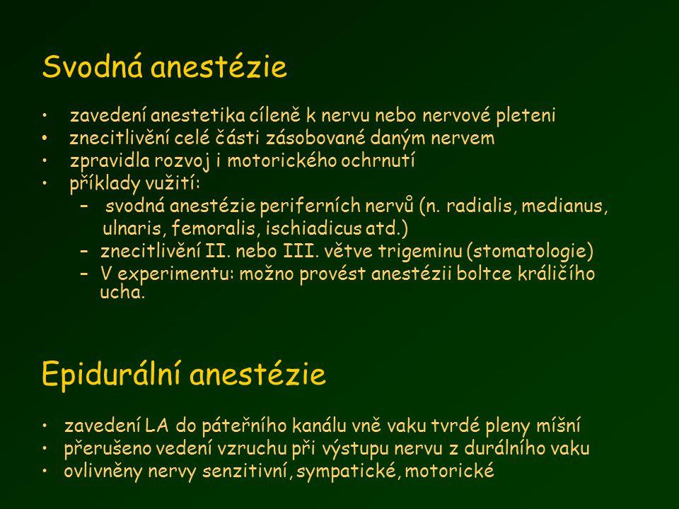 Svodná anestézie Epidurální anestézie