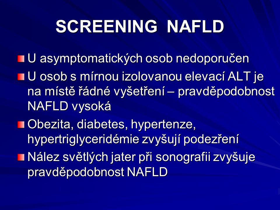 SCREENING NAFLD U asymptomatických osob nedoporučen