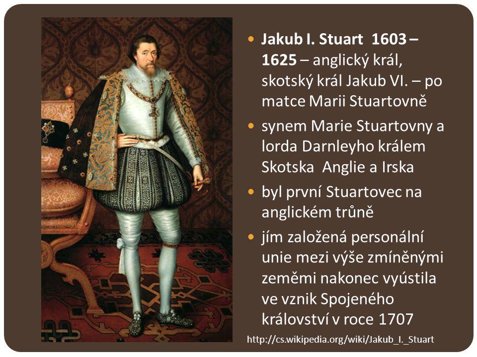synem Marie Stuartovny a lorda Darnleyho králem Skotska Anglie a Irska