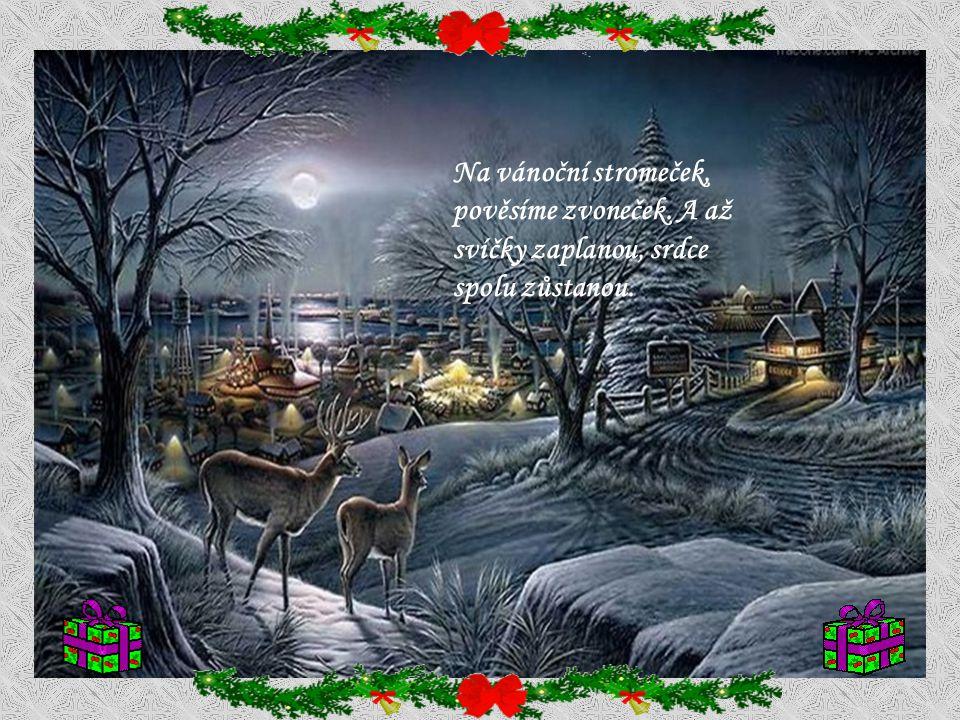 Na vánoční stromeček, pověsíme zvoneček
