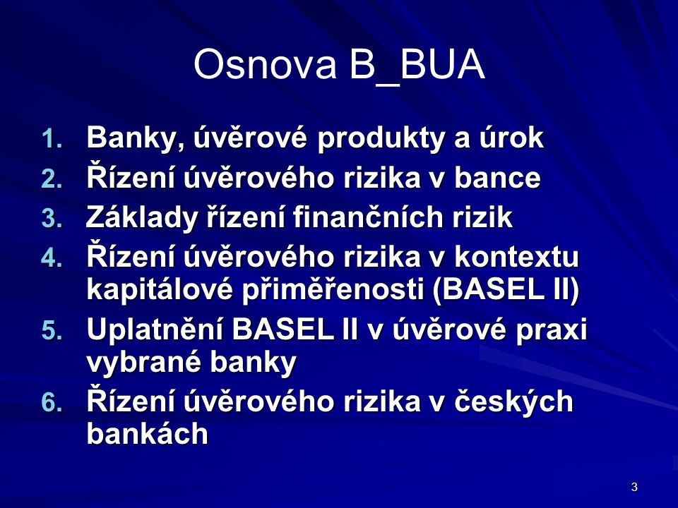 Osnova B_BUA Banky, úvěrové produkty a úrok