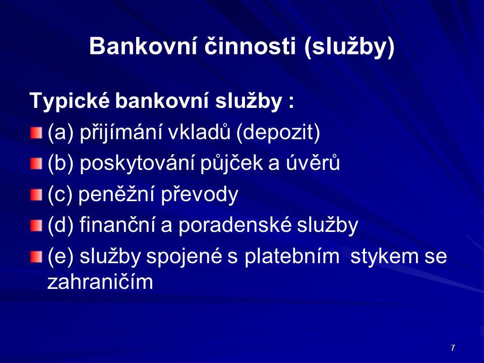Bankovní činnosti (služby)