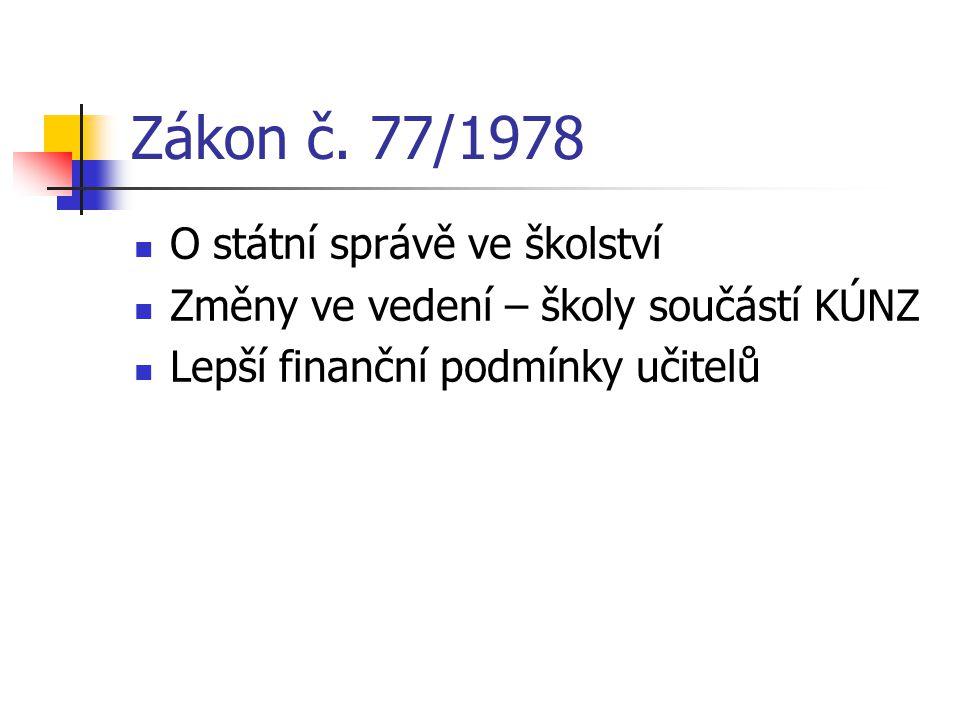 Zákon č. 77/1978 O státní správě ve školství