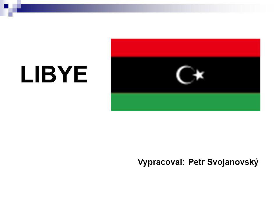 LIBYE Vypracoval: Petr Svojanovský