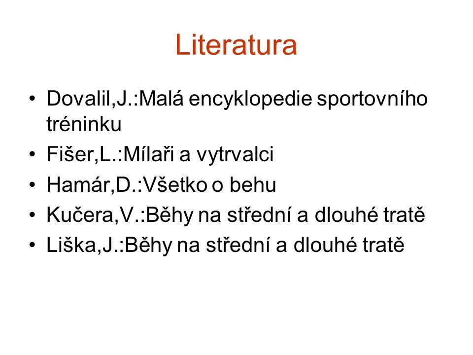 Literatura Dovalil,J.:Malá encyklopedie sportovního tréninku