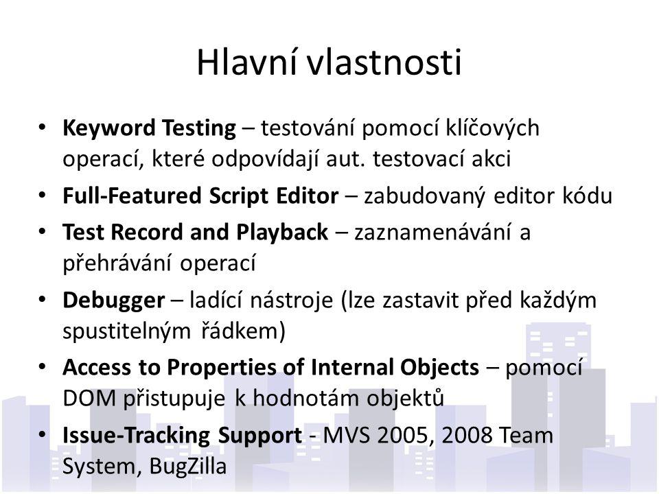 Hlavní vlastnosti Keyword Testing – testování pomocí klíčových operací, které odpovídají aut. testovací akci.