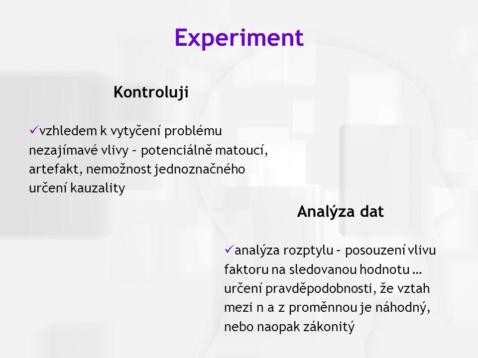 Experiment Kontroluji Analýza dat