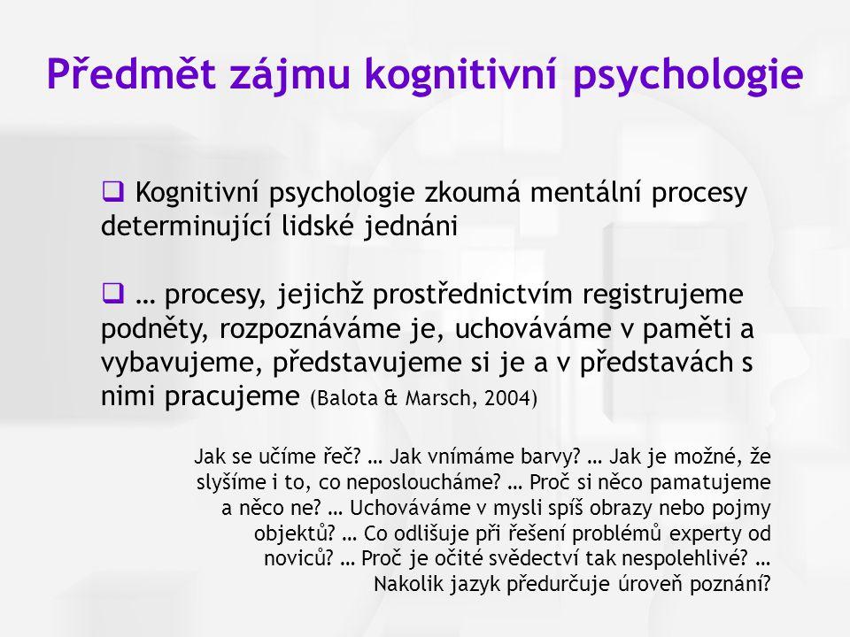 Předmět zájmu kognitivní psychologie