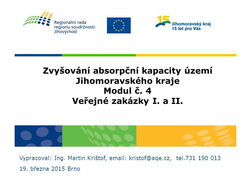 Zvyšování absorpční kapacity území Jihomoravského kraje