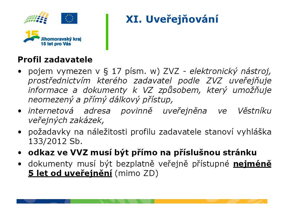 XI. Uveřejňování Profil zadavatele