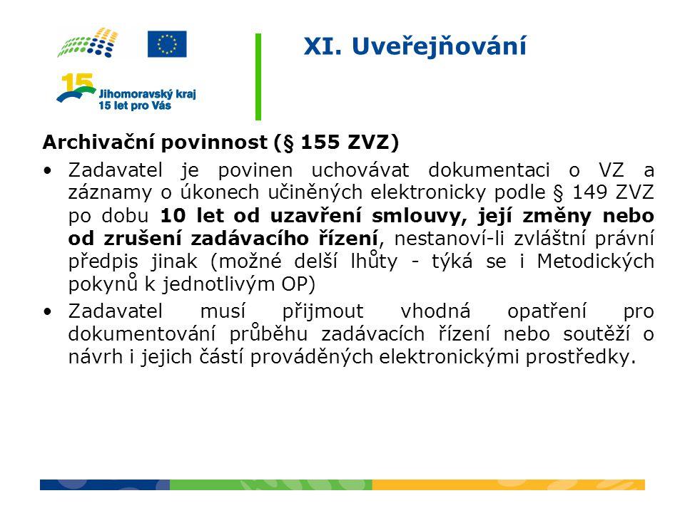 XI. Uveřejňování Archivační povinnost (§ 155 ZVZ)