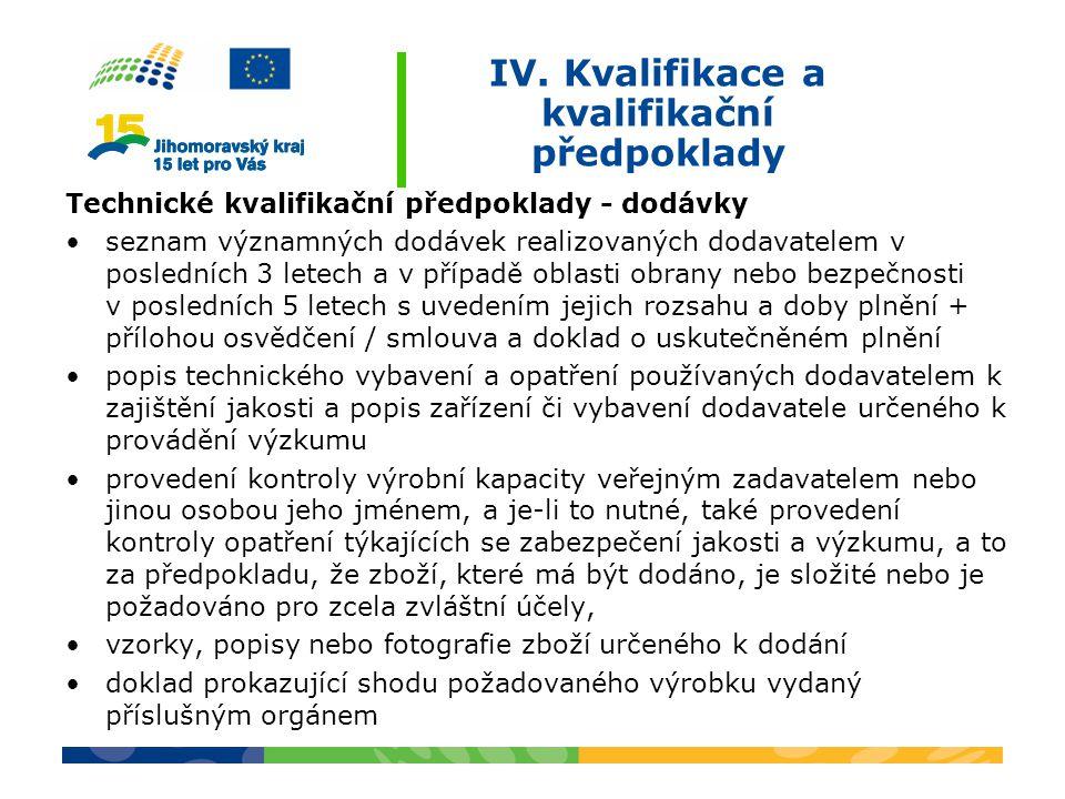 IV. Kvalifikace a kvalifikační předpoklady