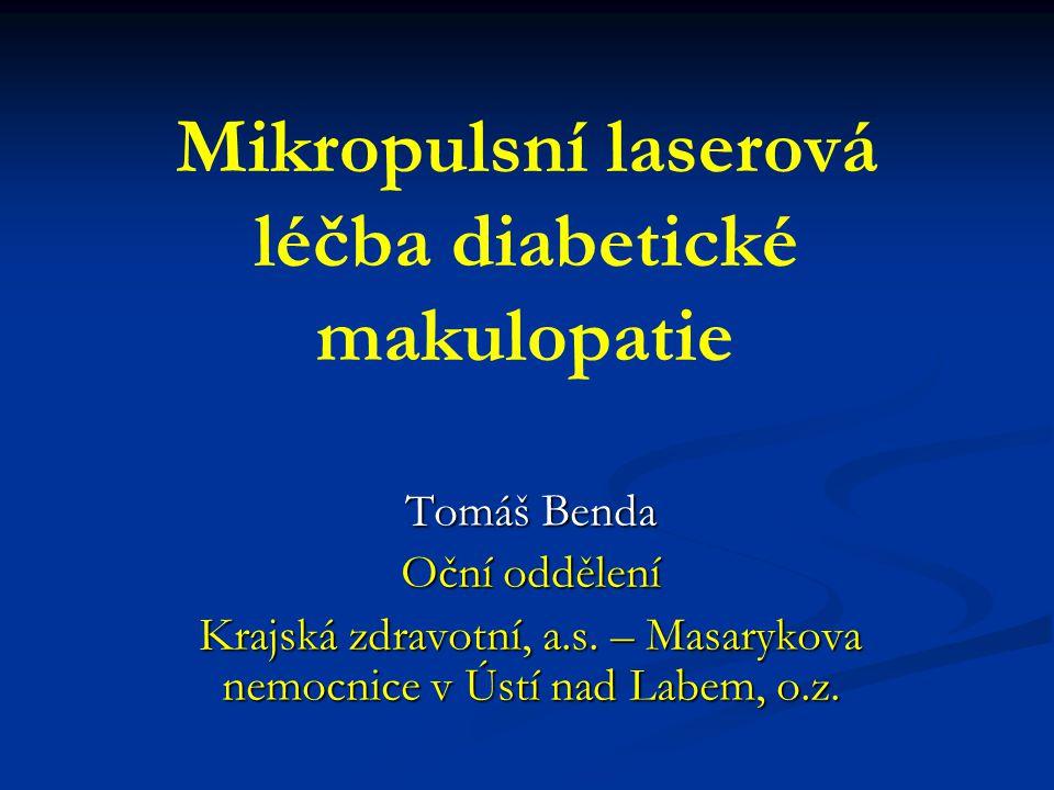 Mikropulsní laserová léčba diabetické makulopatie