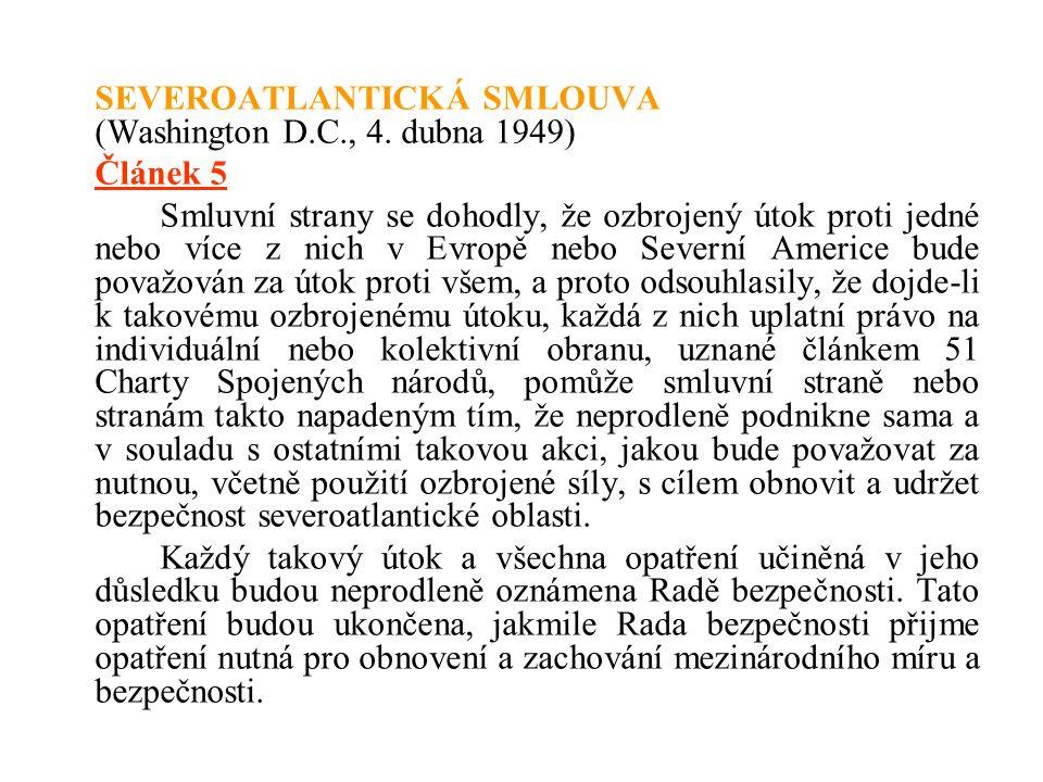 SEVEROATLANTICKÁ SMLOUVA (Washington D.C., 4. dubna 1949)