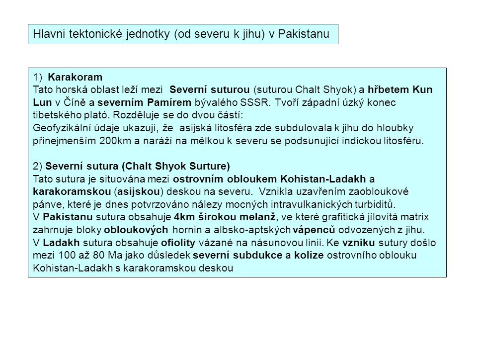 Hlavni tektonické jednotky (od severu k jihu) v Pakistanu