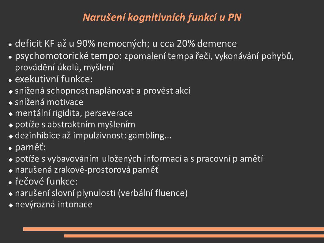 Narušení kognitivních funkcí u PN