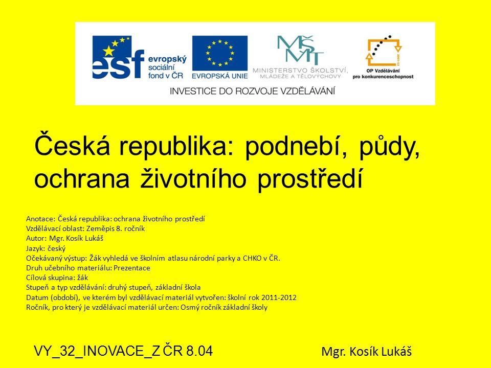 Česká republika: podnebí, půdy, ochrana životního prostředí