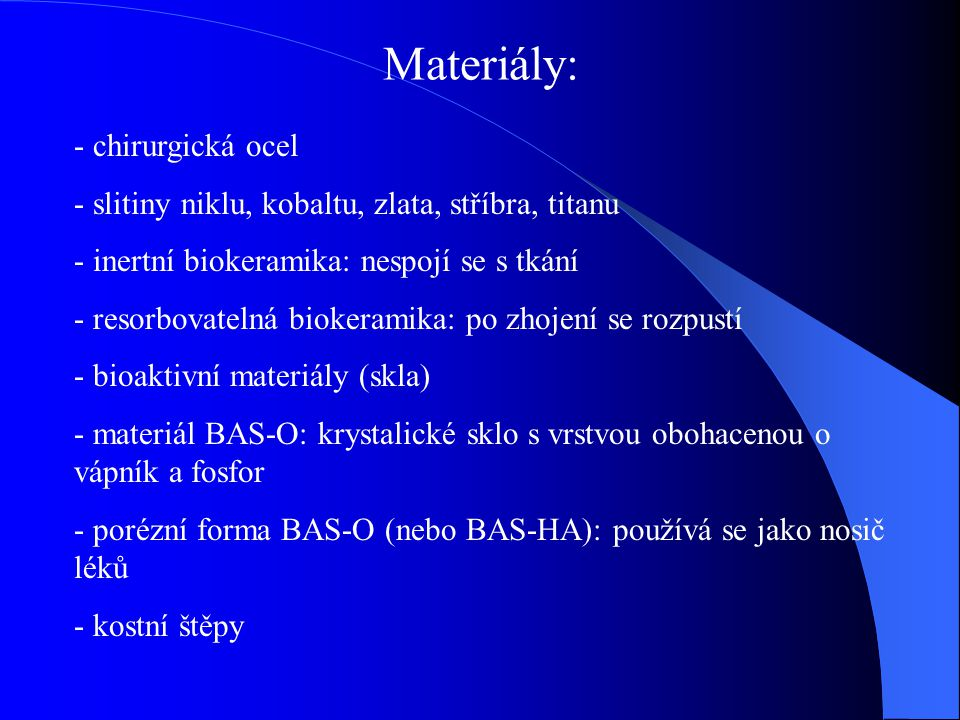 Materiály: chirurgická ocel