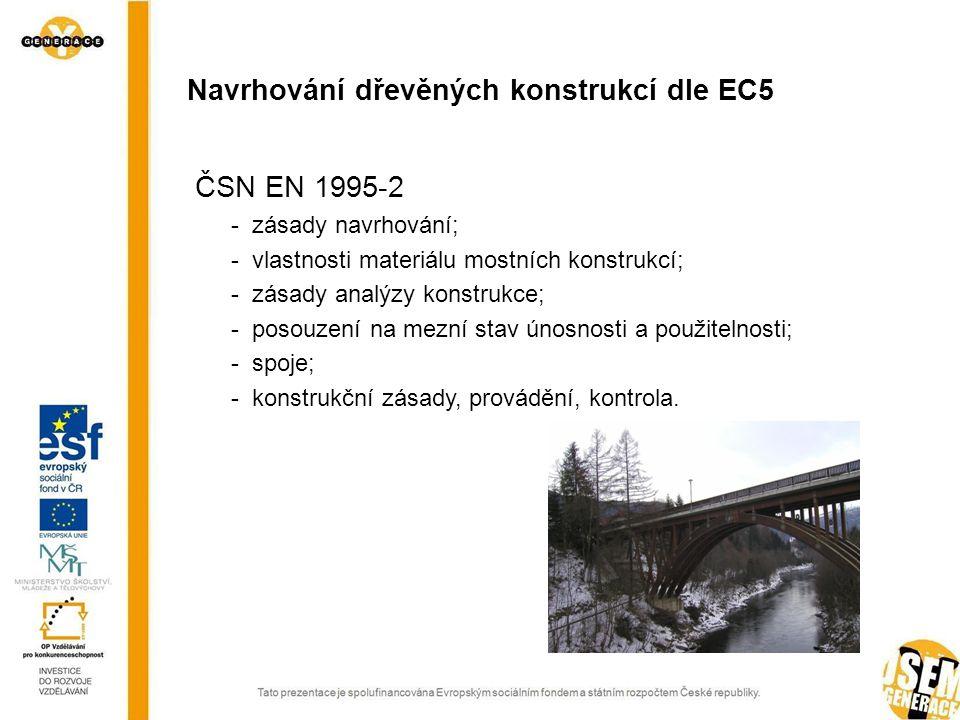 Navrhování dřevěných konstrukcí dle EC5