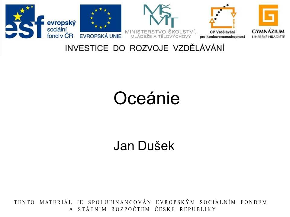 Oceánie Jan Dušek