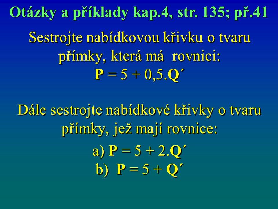 Otázky a příklady kap.4, str. 135; př.41