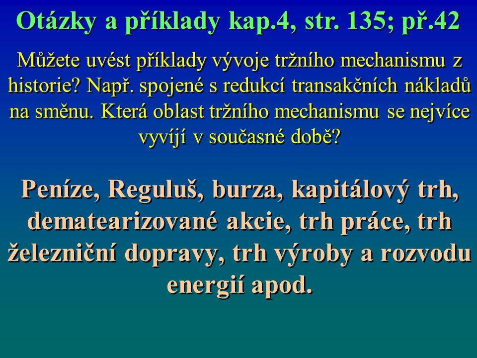 Otázky a příklady kap.4, str. 135; př.42
