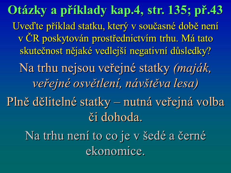 Otázky a příklady kap.4, str. 135; př.43