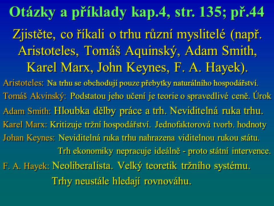 Otázky a příklady kap.4, str. 135; př.44