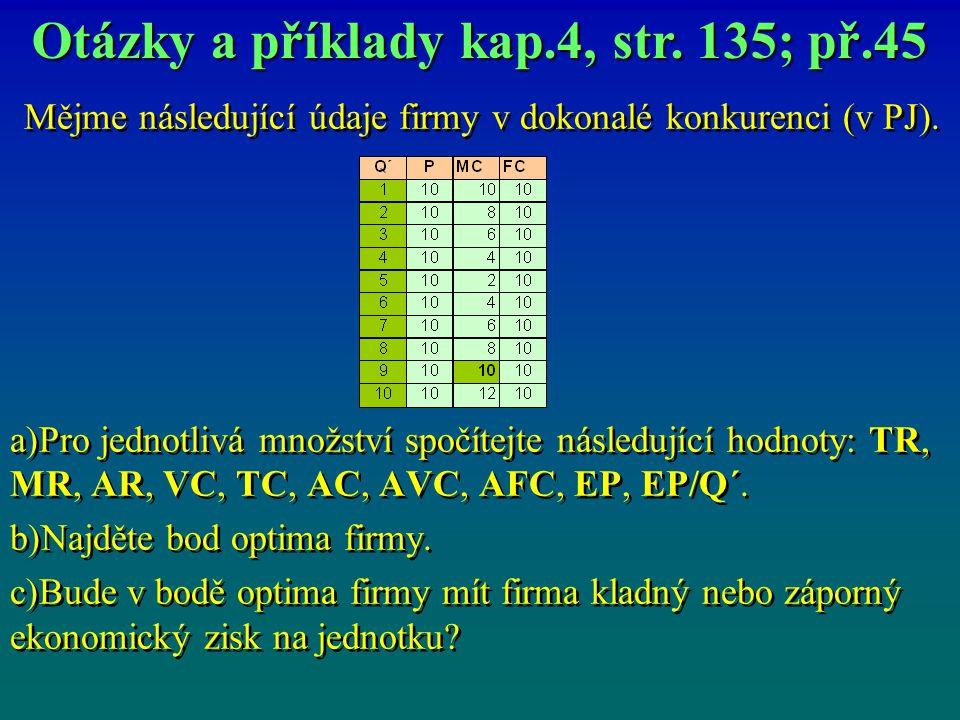 Otázky a příklady kap.4, str. 135; př.45