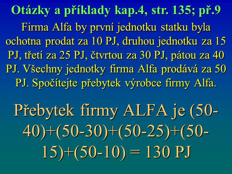 Otázky a příklady kap.4, str. 135; př.9