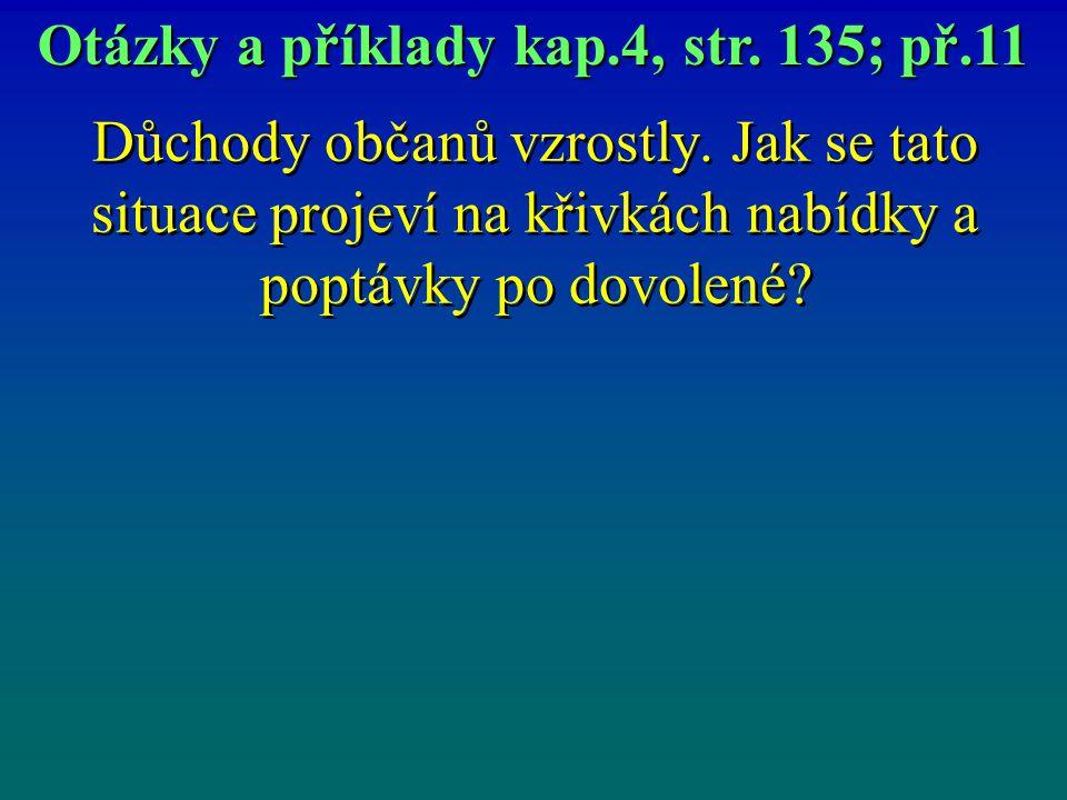 Otázky a příklady kap.4, str. 135; př.11
