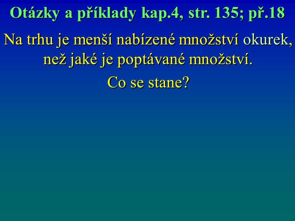 Otázky a příklady kap.4, str. 135; př.18