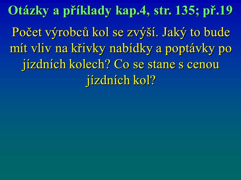 Otázky a příklady kap.4, str. 135; př.19