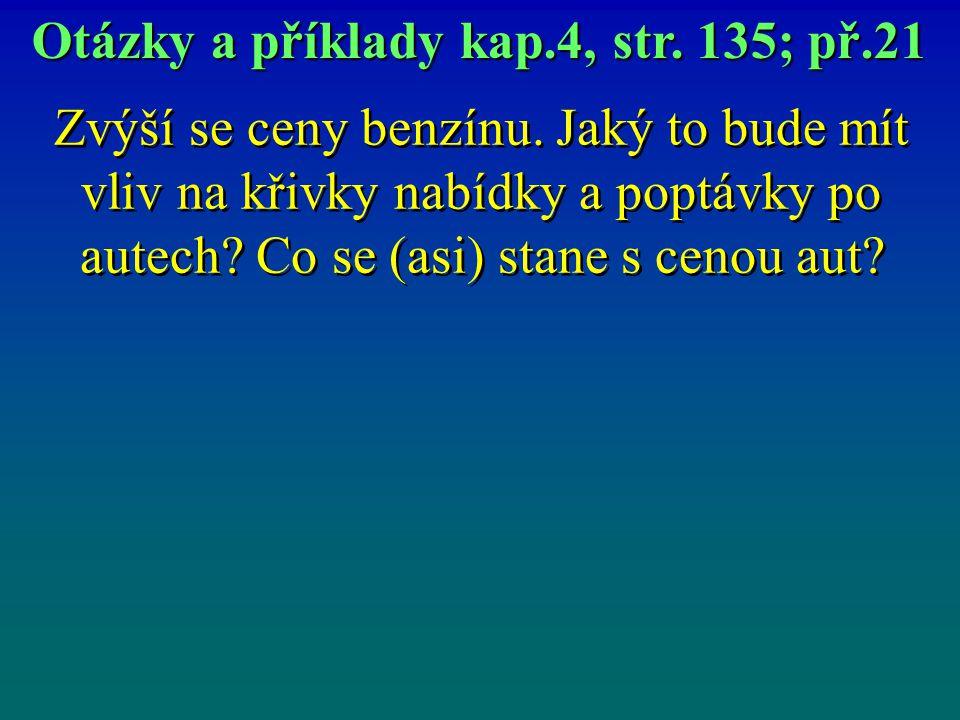 Otázky a příklady kap.4, str. 135; př.21