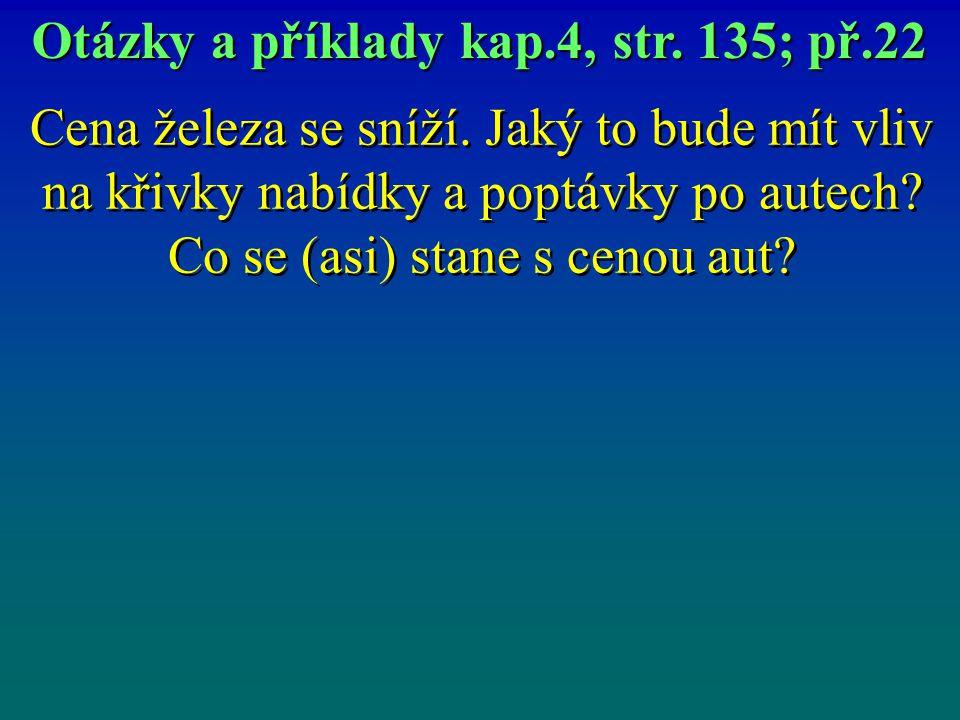 Otázky a příklady kap.4, str. 135; př.22