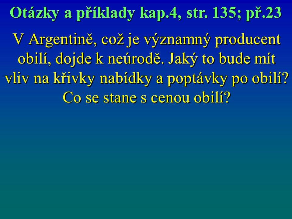 Otázky a příklady kap.4, str. 135; př.23