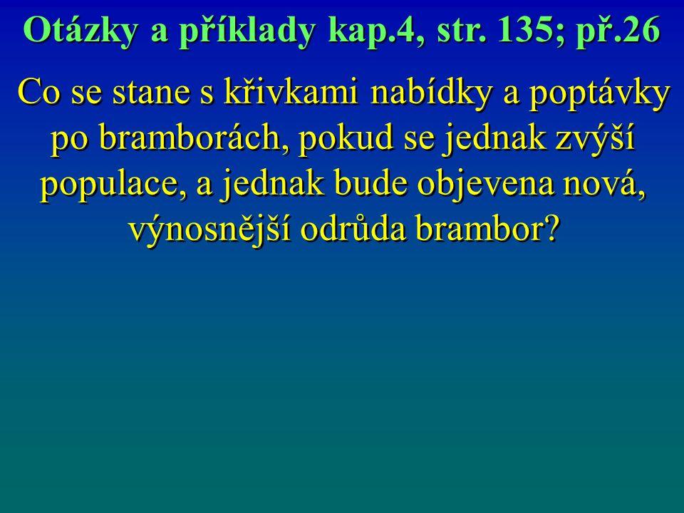 Otázky a příklady kap.4, str. 135; př.26