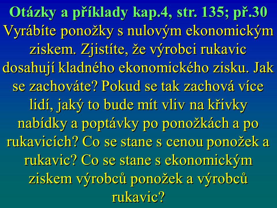 Otázky a příklady kap.4, str. 135; př.30